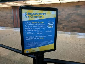 A REAL ID sign at a U.S. airport. If you don't have a REAL ID, you'll need an alternate ID instead, like a passport.